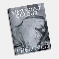 VIEWPOINT COLOUR Issue 07 - Preloved