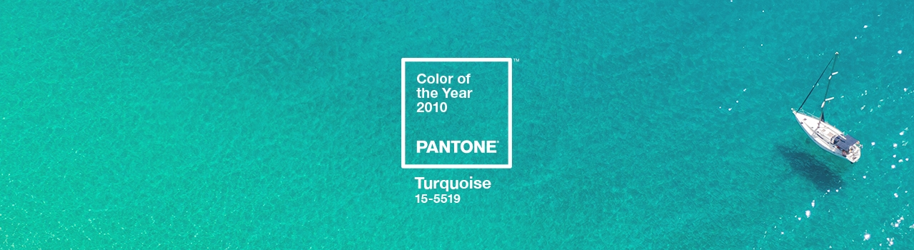 COLOR OF THE YEAR 2010 PANTONE 15-5519 Turquoise